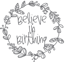Birth Resource - Believe in Birthing